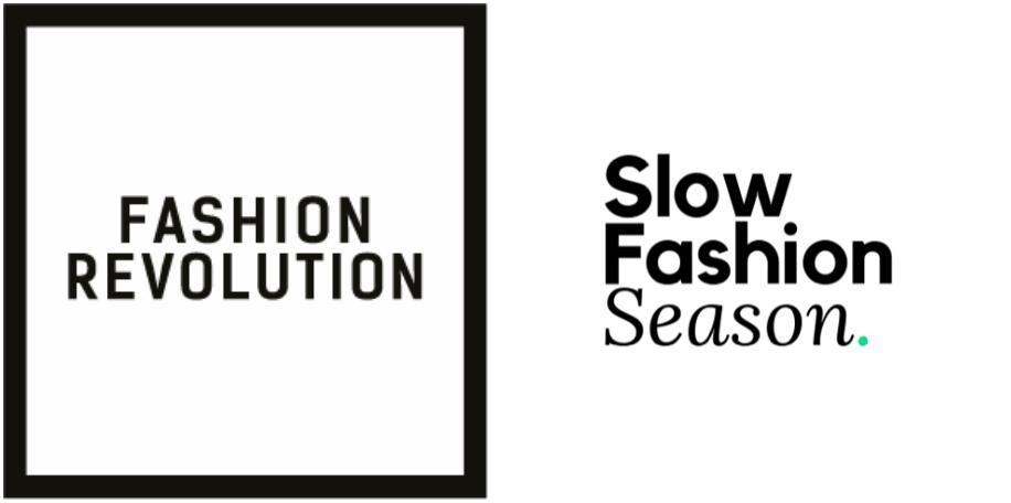 Fashion Revolution and Slow Fashion